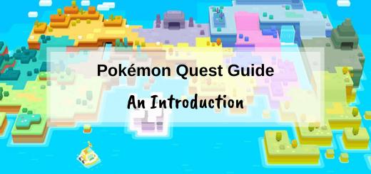 Pokémon Quest Guide