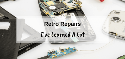 Retro Repairs - I've Learned A Lot