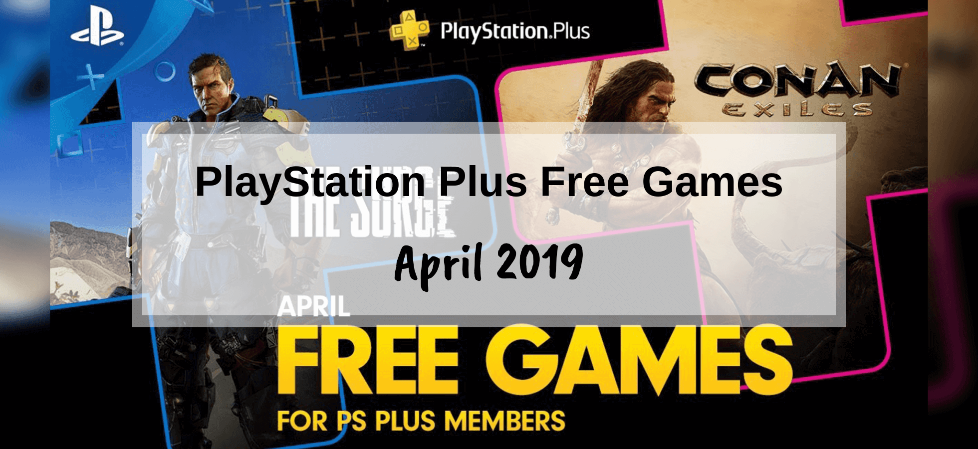 PlayStation Plus Games – April 2019