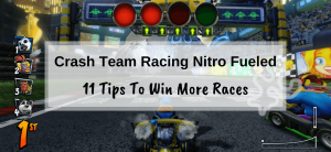 11 tips to win more races in Crash Team Racing Nitro Fueled