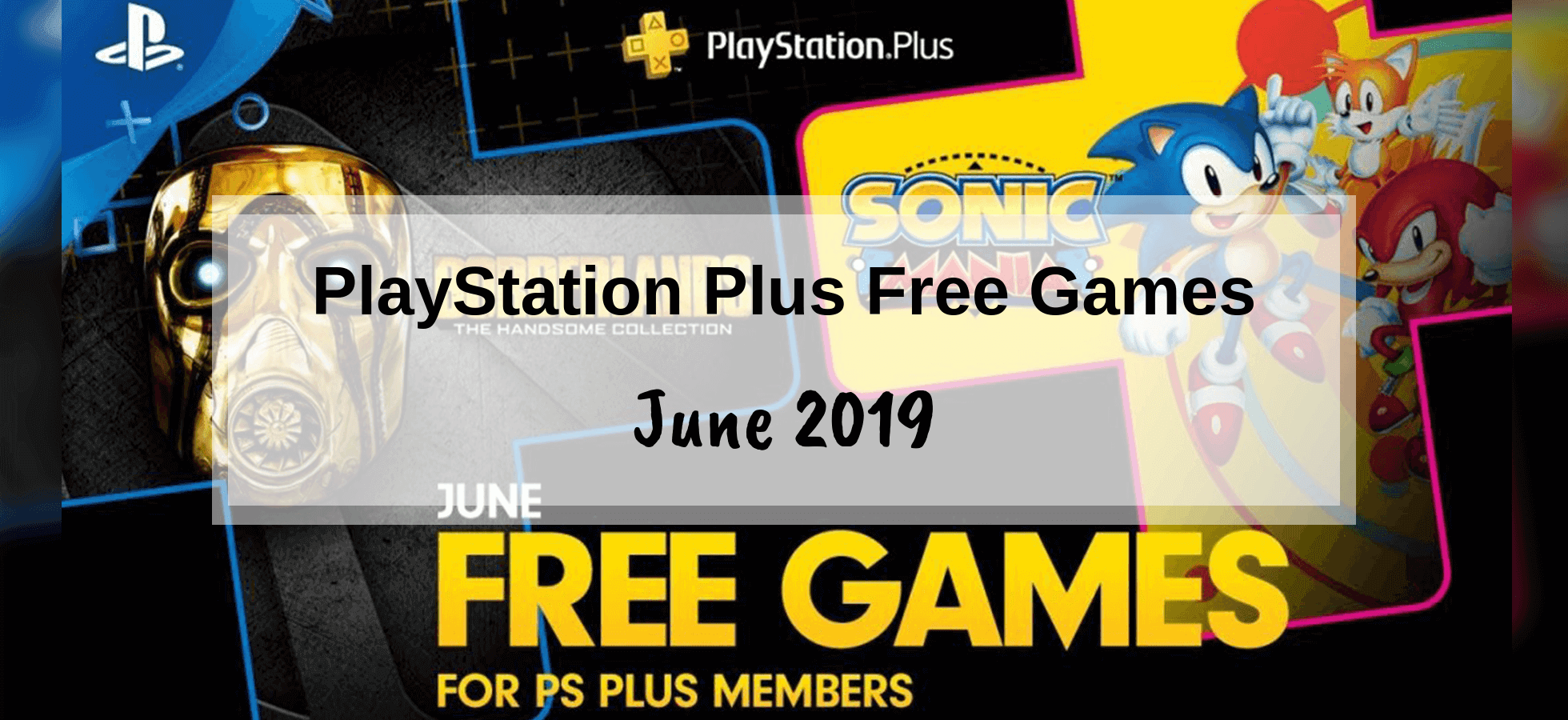 PlayStation Plus Games – June 2019