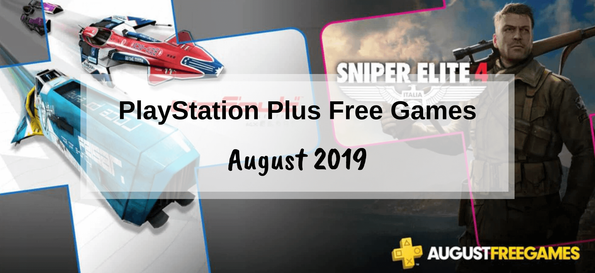 PlayStation Plus Games – August 2019