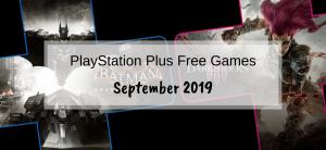 PlayStation Plus Games – September 2019