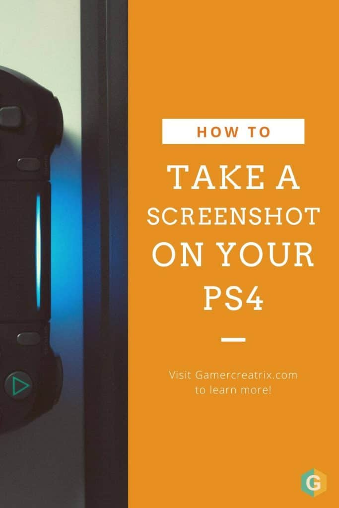 Take A Screenshot On Your PS4 - Pin